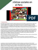 Características Sociales en El Perú