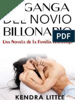 Kendra Little - Serie Familia Kavanagh 03 - La Ganga Del Novio Billonario