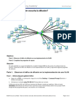 6.1.1.5 Packet Tracer - Who Hears the Broadcast Instructions CESAR MONTOYA