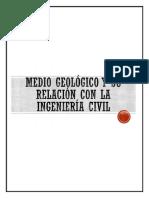 Medio geologico y su relacion con la ingenieria.pdf