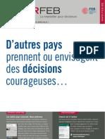 D'autres pays prennent ou envisagent des décisions courageuses…, Infor FEB, édition spéciale, 23/09/2010