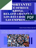 Ramiro Francisco Helmeyer Quevedo - ¡Importante!, ¿Qué Ofrece Kroll Relativamente a Los Recursos de Las Empresas?