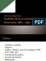 Análisis de La Economía Mexicana Toledo Violante