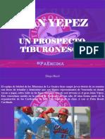 Diego Ricol - Juan Yepez, un prospecto tiburonesco