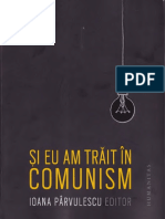 352916776-Ioana-P-Si-Eu-Am-Trait-in-Comunism.pdf