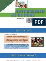 La Interculturalidad en El Perú