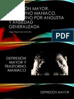 Depresión Mayor, Trastorno Maniaco, Trastorno Por