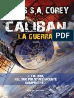 Caliban. La Guerra - James S. a. Corey