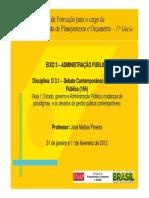 Aula 1 - José Matias-Pereira (D3.1 – Debate Contemporâneo Da Gestão Pública)