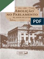 A Aboli+º+úo no Parlamento 65 anos de luta - 1823-1888 - Volume I