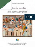 Françoise Bayard, Patrick Fridenson, Albert Rigaudière - Genèse Des Marchés (2015, Comité Pour l'Histoire Économique Et Financière)