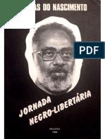 Abdias Do Nascimento - Jornada Negro Libertária