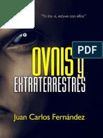 Juan Carlos Fernández, OVNIS y Extraterrestres