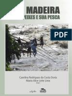 1673 Rio Madeira Seus Peixese Sua Pesca