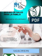 1. Seguro Para La Familia Regimen Voluntario...