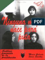 María Galindo y Sonia Sánchez, Ninguna Mujer Nace Para Puta