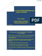 Advances in Field Testing Methods and Code of Practise