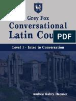 Grey Fox Conversational Latin Course - Level 1.pdf