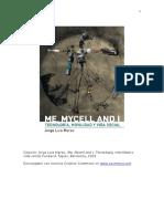 Mycell, Tecnologia, Movilidad y Vida Social