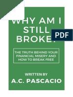 Why Am I Still Broke Final by A.C. Pascacio