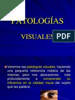 4 PATOLOGÍAS visuales