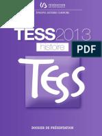 Evaluation Certificative - TESS - 2013 - Histoire - Dossier de Presentation de l'Epreuve (Ressource 11092)