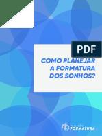 1498570111Como_planejar_a_formatura_dos_sonhos.pdf