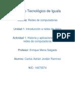 Historia y Aplicaciones de Las Redes de Computadora