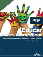 Educar No Es Domesticar. Educando Desde La Libertad, En Libertad_nodrm