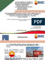 Presentacion MirnaPLAN DE MANTENIMIENTO PARA LA UNIDAD COILED TUBING BHDC-CTU-01 CON BASE EN LA NORMA PDVSA MM-02-02-01 EN LA EMPRESA  BOHAI DRILLING SERVICE VENEZUELA S.A. MATURÍN  ESTADO  MONAGAS.