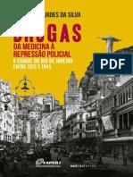 Silva, Maria de Lourdes da  - Drogas da Medicina a Repessão Policial 1921-1945