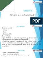 UNIDAD I - Origen de La Sociedad