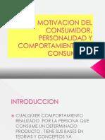 Motivacion y Personalidad y Comportamiento Del Consumidor