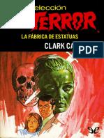 [Bolsilibros] [Seleccion Terror 50] Carrados, Clark - La Fabrica de Estatuas [21420] (r1.0) (1)