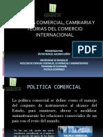 POLITICA COMERCIAL, CAMBIARIA Y TEORIAS DEL COMERCIO INTERNACIONAL.pptx