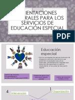 Orientaciones Generales Para Los Servicios de Educación Especial