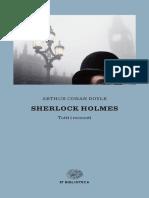 Andiamo a Studiare Tutti I Racconti Su Sherlock Holmes Di Arturo Conan Doyle