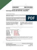 MSZ en 60950-1998 Inofrmációtechnikai Berendezések És Irodagépek Biztonsági Előírásai (IEC 950-1991, Módosítva)