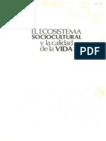 El Ecosistema Sociocultural y La Calidad de La Vida