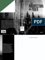 La_arquitectura_del_poder._C_mo_los_ricos_y_poderosos_modelan_nuestro_mundo._Deyan_Sudjic__2007.pdf
