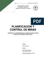 Desarrollo y Preparacion de Unidad de Explotacion Sub-level Stoping a Corto Plazo