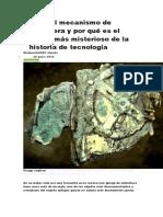 Qué Es El Mecanismo de Anticitera y Por Qué Es El Objeto Más Misterioso de La Historia de Tecnología
