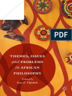 Isaac E. Ukpokolo Eds. Themes, Issues and Problems in African Philosophy
