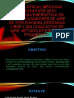 NORMA OFICIAL MEXICANA NOM-023-ENER-2010.pptx