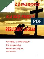 a oração é uma idiotice ela não produz resultado algum.pdf