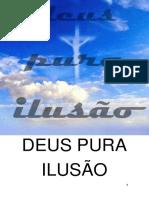 Deus Pura Ilusão