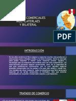 TRATADOS COMERCIALES  MULTILATERLAES