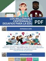 101. MILLENNIALS Y CENTENNIALS. DESAFIOS PARA LA EDUCACIÓN.ppsx