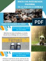 102. HACIA UNA INTELIGENCIA PASTORAL EN LA ESCUELA CATÓLICA.ppsx