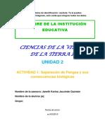 Janeth. Guía. ACT 2 UNI 2. Separación de Pangea y Sus Consecuencias Biológicas